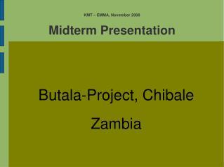 KMT – EMMA, November 2008 Midterm Presentation