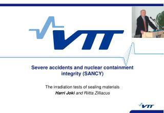 Severe accidents and nuclear containment integrity (SANCY)