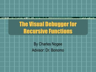 The Visual Debugger for Recursive Functions