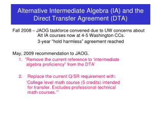 Alternative Intermediate Algebra (IA) and the Direct Transfer Agreement (DTA)