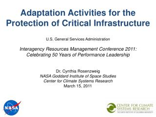 Dr. Cynthia Rosenzweig NASA Goddard Institute of Space Studies Center for Climate Systems Research March 15, 2011