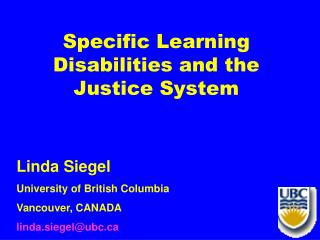 Specific Learning Disabilities and the Justice System