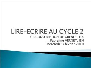 LIRE-ECRIRE AU CYCLE 2
