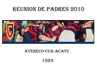 REUNION DE PADRES 2010