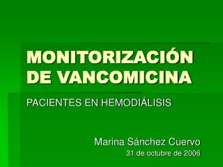 MONITORIZACI N DE VANCOMICINA