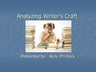 Analyzing Writer's Craft