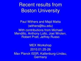 Recent results from  Boston University