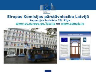 Eiropas Komisijas pārstāvniecība Latvijā