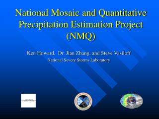 National Mosaic and Quantitative  Precipitation Estimation Project
