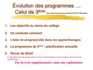 volution des programmes    Celui de 3 me Marc Rosenzweig Florence Godard IA-IPR SVT Montpellier