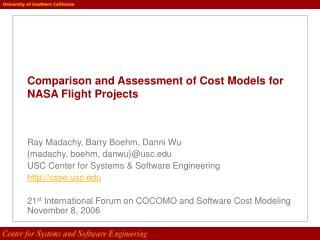 Comparison and Assessment of Cost Models for NASA Flight Projects