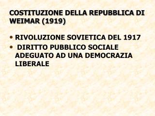 COSTITUZIONE DELLA REPUBBLICA  DI  WEIMAR (1919)