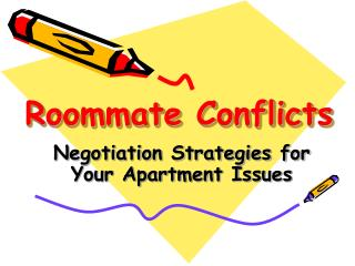 Roommate Conflicts