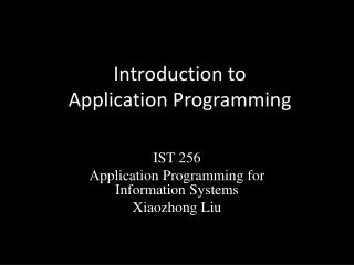 Introduction to Application Programming