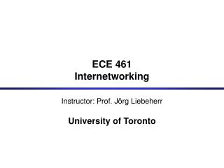 ECE 461  Internetworking