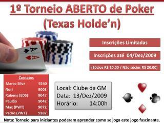 Local: Clube da GM Data: 13/Dez/2009 Horário: 14:00h