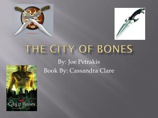 The City Of Bones