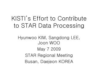 KISTI's Effort to Contribute to STAR Data Processing