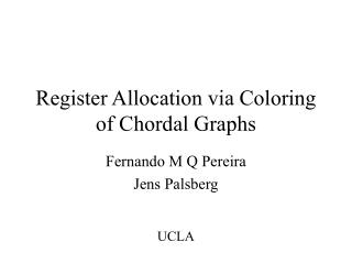 Register Allocation via Coloring of Chordal Graphs