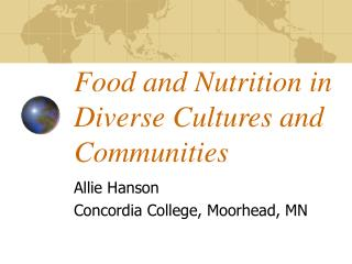 Food and Nutrition in Diverse Cultures and Communities