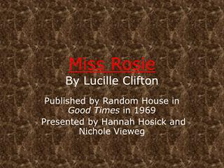 Miss Rosie By Lucille Clifton