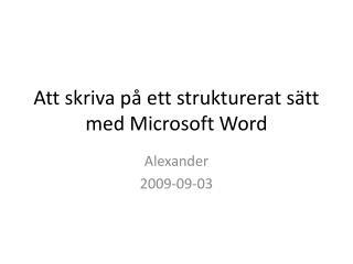 Att skriva på ett strukturerat sätt med Microsoft Word