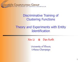 Discriminative Training of Clustering Functions  Theory and Experiments with Entity Identification