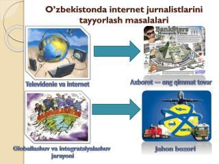 O'zbekistonda  internet  jurnalistlarini tayyorlash masalalari