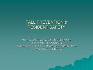 FALL PREVENTION   RESIDENT SAFETY