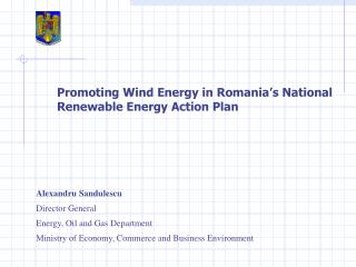 Promoting Wind Energy in Romania s National Renewable Energy Action Plan