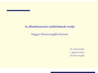 Az államháztartási szakfeladatok rendje Magyar Könyvvizsgálói Kamara
