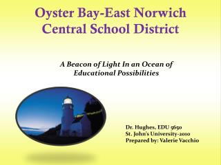 Oyster Bay-East Norwich  Central School District