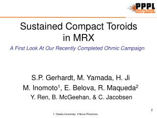 Sustained Compact Toroids in MRX