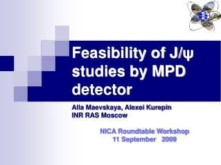 Feasibility of J/ ψ  studies by MPD detector