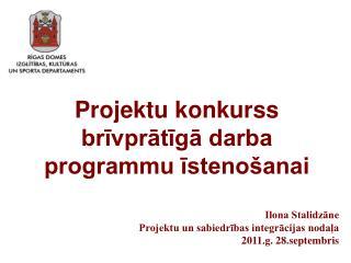 Projektu konkurss brīvprātīgā darba programmu īstenošanai