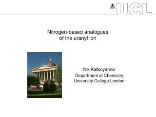 Nitrogen-based analogues of the uranyl ion