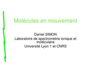 Molécules en mouvement