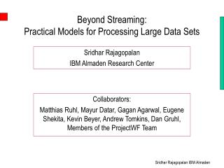 Beyond Streaming:  Practical Models for Processing Large Data Sets