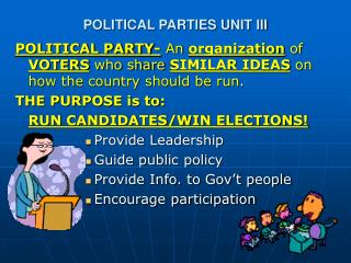 POLITICAL PARTIES UNIT III
