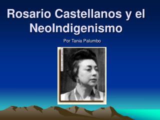 Rosario Castellanos y el NeoIndigenismo