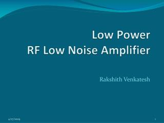 Low Power  RF Low Noise Amplifier