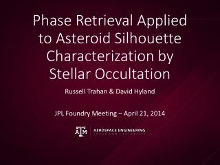 Phase Retrieval Applied to Asteroid Silhouette Characterization by Stellar Occultation