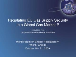 Regulating EU Gas Supply Security in a Global Gas Market P