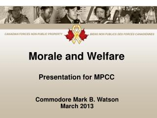 Morale and Welfare Presentation for MPCC