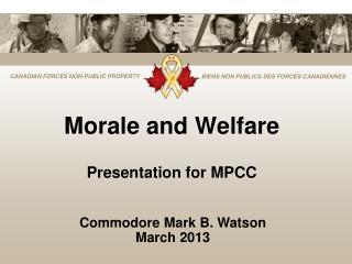 Morale and Welfare Presentation for MPCC