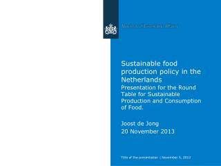 Sustainable food production policy in the Netherlands