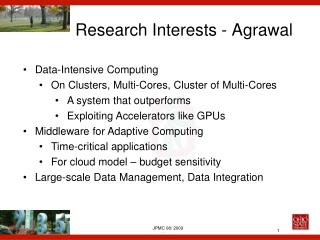 Research Interests - Agrawal
