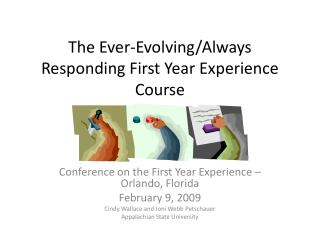 The Ever-Evolving/Always Responding First Year Experience Course