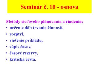 Semin�r ?. 10 - osnova