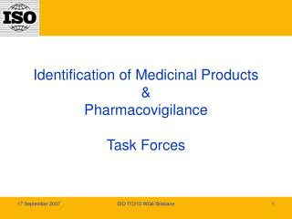 Identification of Medicinal Products & Pharmacovigilance Task Forces